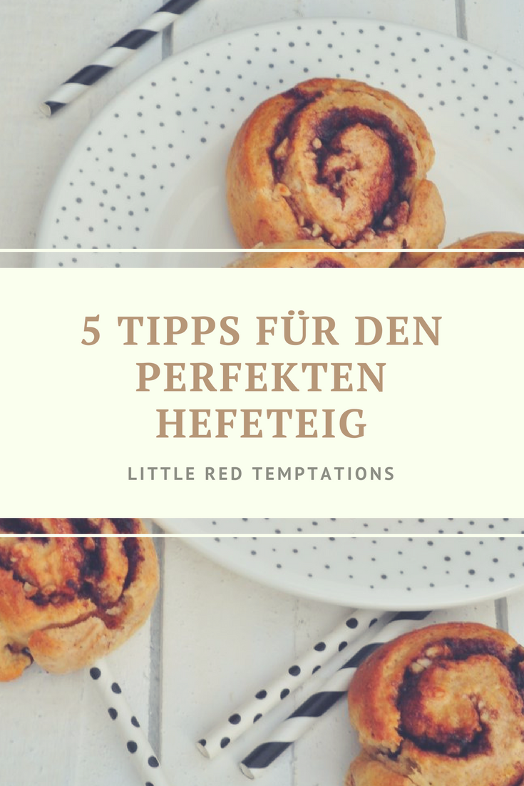5 tipps und tricks f r den perfekten hefeteig little red temptations. Black Bedroom Furniture Sets. Home Design Ideas